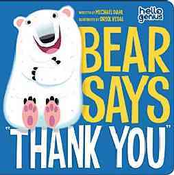 Bear Says 'Thank You' By Dahl, Michael